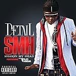 Detail Smh (Shakin My Head) (Explicit Version)