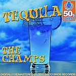 The Champs Tequila (Digitally Remastered 2010)