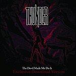 Thunder The Devil Made Me Do It (The Big Remix)