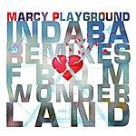 Marcy Playground Indaba Remixes From Wonderland