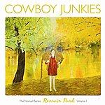 Cowboy Junkies Renmin Park - The Nomad Series Volume 1
