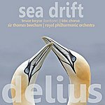 Sir Thomas Beecham Delius: Sea Drift