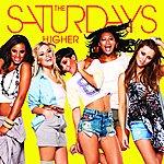 The Saturdays Higher (7th Heaven Club Remix)