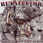 Retaliator Beyond The Cold Light Of Day