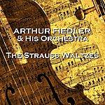 Arthur Fiedler The Strauss Waltzes