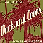 Duck and Cover Funnel Of Love