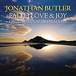 Jonathan Butler Faith Love & Joy: Great Spiritual Inspirations