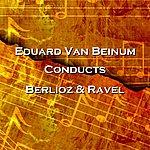 Eduard Van Beinum Conducts Berlioz & Ravel