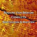 Eduard Van Beinum Conducts Beethoven & Britten