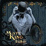 Matt King Rube