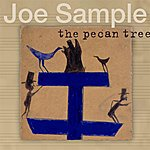 Joe Sample The Pecan Tree