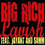 Big Rich Lavish - Single