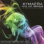 Kymaera Into The Rainbow A Tribute To Nick Web