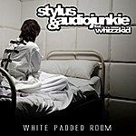 Stylus White Padded Room (Feat. Whizzkid)