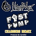 Hardnox Fist Pump (Chargers Remix) - Single