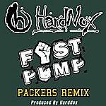 Hardnox Fist Pump (Packers Remix) - Single