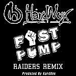 Hardnox Fist Pump (Raiders Remix) - Single