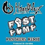 Hardnox Fist Pump (Panthers Remix) - Single