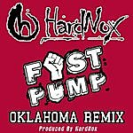 Hardnox Fist Pump (Oklahoma Remix) - Single