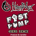 Hardnox Fist Pump (49ers Remix) - Single