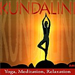 Kundalini Kundalini: Yoga, Meditation, Relaxation