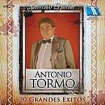 Antonio Tormo 20 Grandes Exitos
