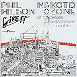 Makoto Ozone Phil Wilson & Makoto Ozone Live!! At The Berklee Performance Center