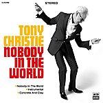 Tony Christie Nobody In The World