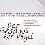 Pablo Casals Casals, Pablo: Song Of The Birds - Cello Encores (1950-1952)