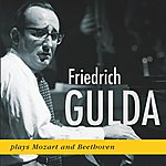 Friedrich Gulda Friedrich Gulda Plays Mozart And Beethoven (1955, 1957)