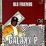 Galaxy P Old Friends