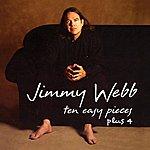Jimmy Webb Ten Easy Pieces Plus 4