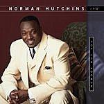 Norman Hutchins, Sr. Nobody But You