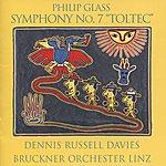 "Dennis Russell Davies Glass: Symphony No. 7 - ""Toltec"""