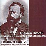 Arturo Toscanini Dvořák: Cello Concerto In B Minor, Op. 104 - Scherzo Capriccioso, Op. 66