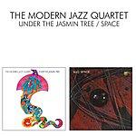 The Modern Jazz Quartet Under The Jasmin Tree / Space
