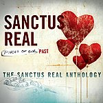Sanctus Real Pieces Of Our Past: The Sanctus Real Anthology