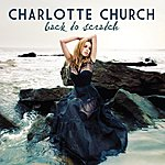 Charlotte Church Back To Scratch