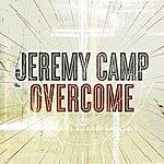 Jeremy Camp Overcome