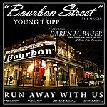 The Tripp Bourbon Street (Feat. Daren M. Rauer)