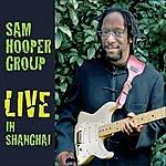 "Sam Hooper Sam Hooper Group - ""Live In Shanghai"""