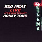 Red Meat Live At The World's Smallest Honky Tonk