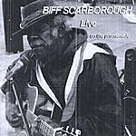 Biff Scarborough Biff Scarborough Live On The Promenade
