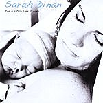 Sarah Dinan For A Little One I Love
