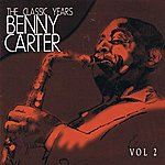 Benny Carter The Classic Years Vol 2