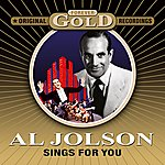 Al Jolson Sings For You - Forever Gold