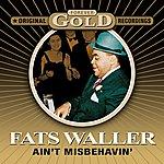 Fats Waller Ain't Misbehavin' - Forever Gold