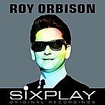 Roy Orbison Six Play: Roy Orbison - Ep