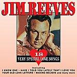 Jim Reeves 18 Very Special Love Songs