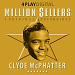 Clyde McPhatter Million Sellers - 4 Track Ep